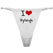 I Love Ryleigh Classic Thong