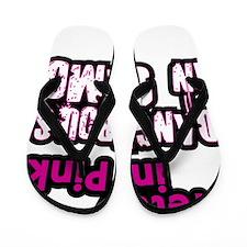 Pretty in Pink..Dangerous in Camo Flip Flops