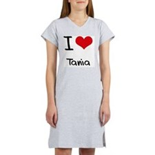 I Love Tania Women's Nightshirt
