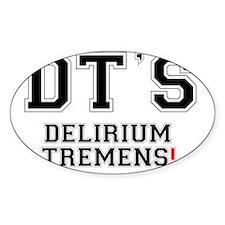 DTS - DELIRIUM TREMENTS! Decal