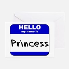 hello my name is princess  Greeting Cards (Package