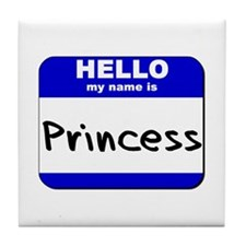 hello my name is princess  Tile Coaster