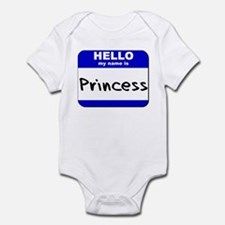 hello my name is princess  Infant Bodysuit