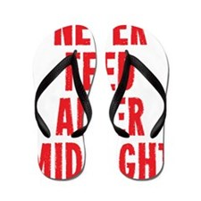 Never Feed After Midnight Flip Flops