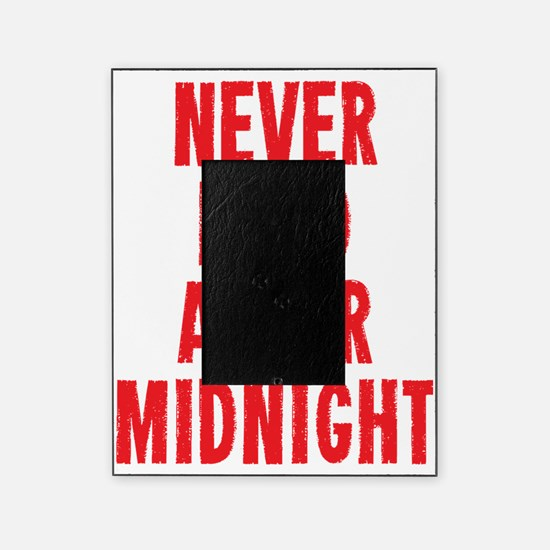 Never Feed After Midnight Picture Frame