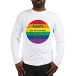 CIVIL RIGHTS EVERYONE Long Sleeve T-Shirt