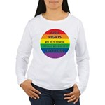 CIVIL RIGHTS EVERYONE Women's Long Sleeve T-Shirt