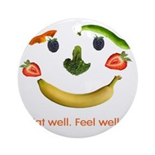 Be Healthy Round Ornament
