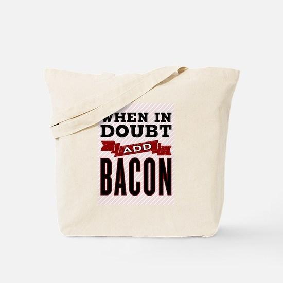 Add Bacon Tote Bag
