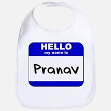 hello my name is pranav  Bib