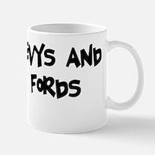 Eatin Chevys and Shitin Fords Mug