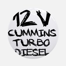 12 V Cummins Turbo Diesel Round Ornament