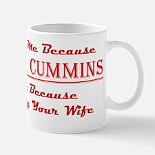 Dont Hate Me Cummins Mug