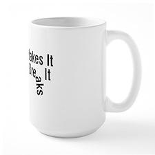 Dodge Makes It Cummins Breaks It Mug