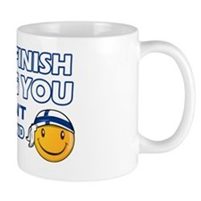 Its a Finish thing you wouldnt understa Small Mug