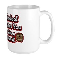Life is a Rodeo! (txt) Mug