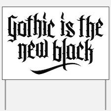 Gothic new black No.1 Yard Sign