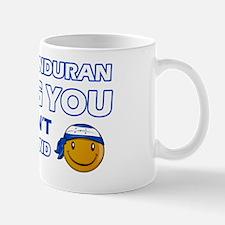 Its a Honduran thing you wouldnt unders Mug