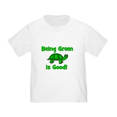 Being Green Is Good! -Turtle T