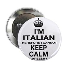 "Keep Calm and italian Pride 2.25"" Button"