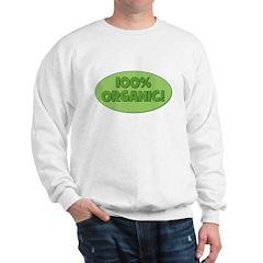 100% Organic (green) Sweatshirt