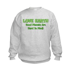 Love Earth Good Planets Hard Sweatshirt