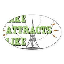 Like Attracts Like Decal