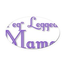 Peg-Legged Mama Oval Car Magnet