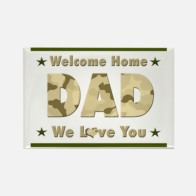 Welcome Home Dad Rectangle Magnet