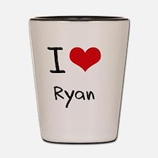 I Love Ryan Shot Glass