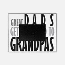 Great dads get promoted to Gr Picture Frame