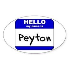 hello my name is peyton Oval Decal