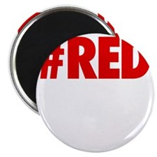 Red Is The New Black - BOLD Magnet