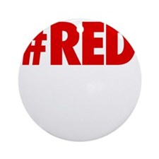 Red Is The New Black - BOLD Round Ornament