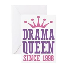 Drama Queen Since 1998 Greeting Card