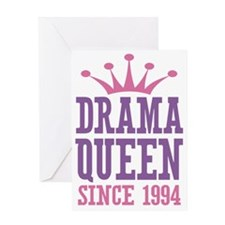 Drama Queen Since 1994 Greeting Card