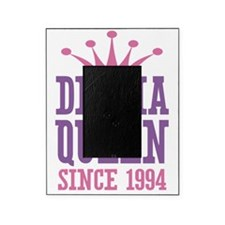 Drama Queen Since 1994 Picture Frame