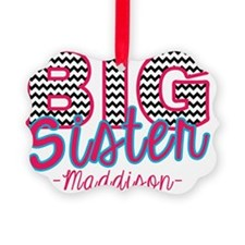 Big Sister Maddison Ornament