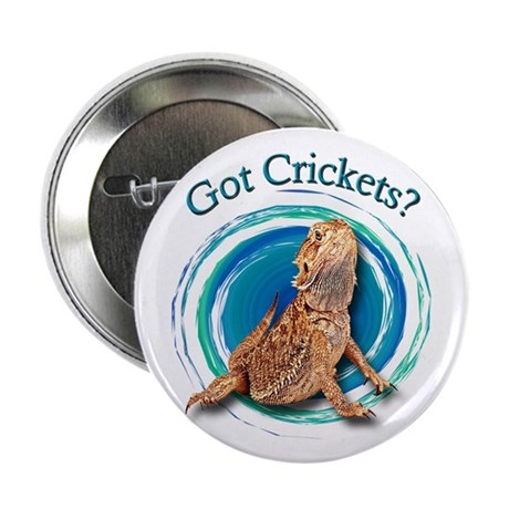 "Bearded Dragon Got Crickets II 2.25"" Button (100 p"