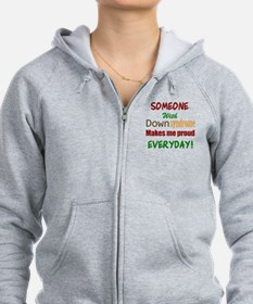 Someone With Down syndrome Make Zip Hoodie