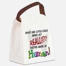 OMG What Are Little Girls Made of Canvas Lunch Bag