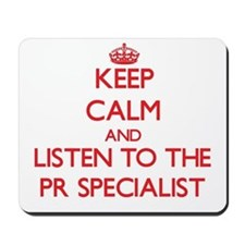 Keep Calm and Listen to the Pr Specialist Mousepad