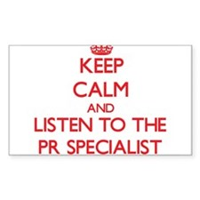Keep Calm and Listen to the Pr Specialist Decal