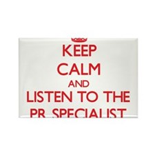 Keep Calm and Listen to the Pr Specialist Magnets