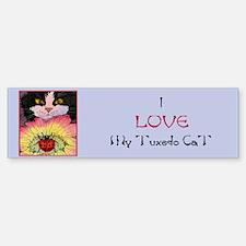 I LOVE My Tuxedo Cat Bumper Bumper Bumper Sticker
