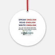 SPEAK ENGLISH READ ENGLISH WRITE EN Round Ornament
