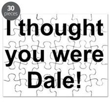 """""""I thought you were Dale!"""" Puzzle"""