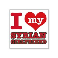 "I Love My Syrian Girlfriend Square Sticker 3"" x 3"""