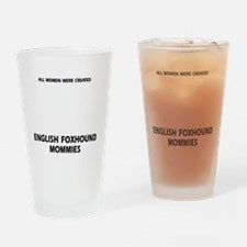 English Foxhound Mommies Designs Drinking Glass