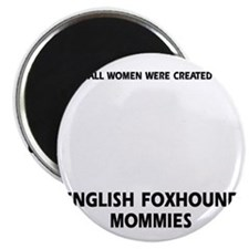 English Foxhound Mommies Designs Magnet